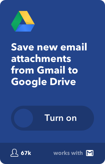 Save new email attachments from Gmail to Google Drive