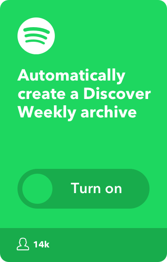 Automatically create a Discover Weekly archive